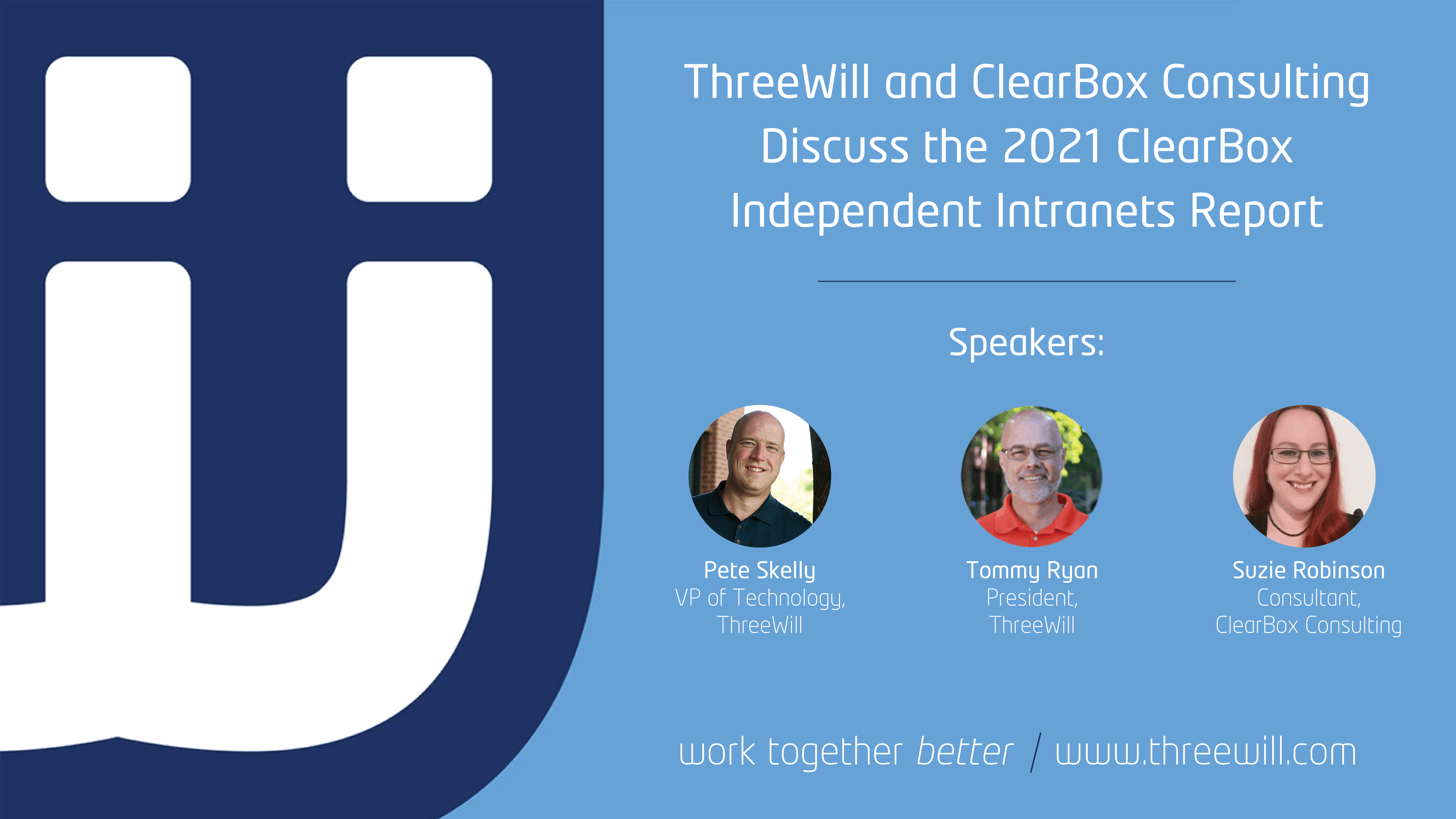 ThreeWill and ClearBox Consulting discuss the Independent Intranets Report